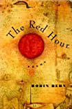 The Red Hour: Poems (0060969520) by Behn, Robin