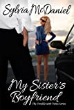 My Sisters Boyfriend (The Trouble With Twins Series)
