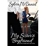 My Sister's Boyfriend - A Contemporary Romantic Comedy (Book 1, The Trouble With Twins Romance Series) ~ Sylvia McDaniel