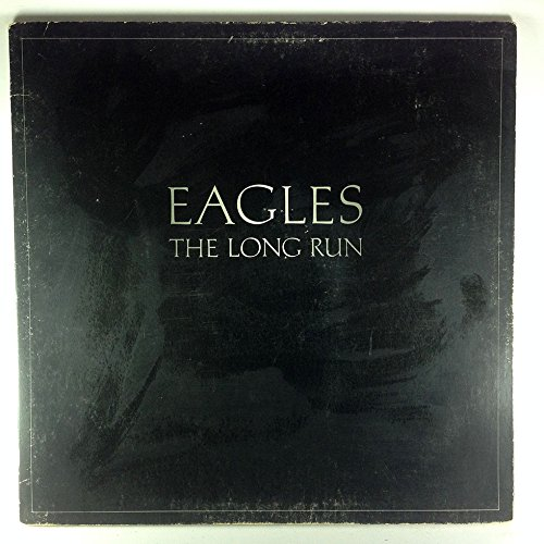 Eagles - Eagles The Long Run - Zortam Music