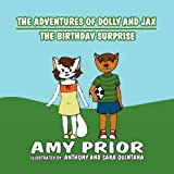 The Adventures of Dolly and Jax: The Birthday Surprise