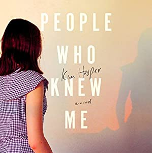 People Who Knew Me Audiobook