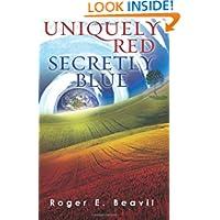 Uniquely Red Secretly Blue