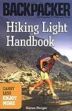 Hiking Light Handbook (Backpacker Magazine) (0898869617) by Berger, Karen