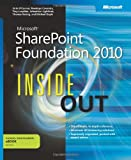 img - for Microsoft SharePoint Foundation 2010 Inside Out (Inside Out (Microsoft)) book / textbook / text book