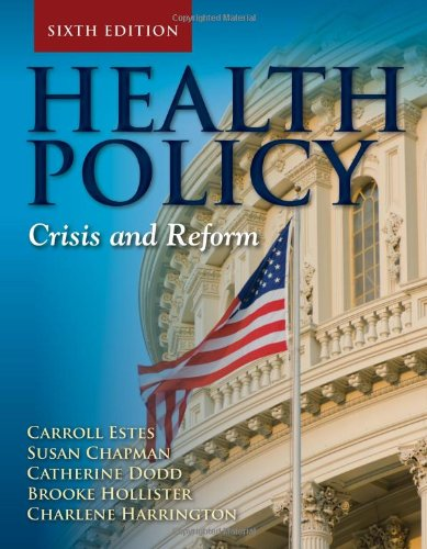 Health Policy: Crisis and Reform PDF