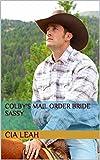 COLBYS MAIL ORDER BRIDE SASSY