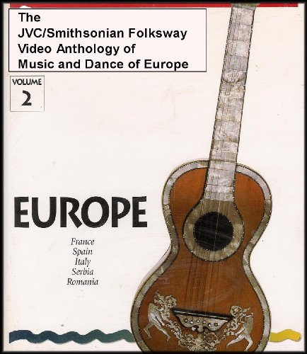 The JVC/Smithsonian Folkways Video Anthology of Music and Dance of Europe - Volume 2 [France, Spain, Italy, Serbia and Romania] VHS VIDEO