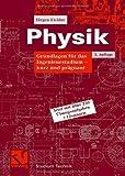 Physik: Grundlagen f�r das Ingenieurstudium - kurz und pr�gnant (Studium Technik)