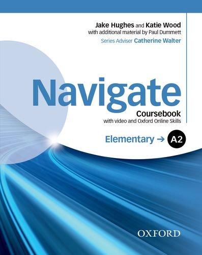 Navigate A2. Student book-Oxford Online Skills Program. Con espansione online. Per le Scuole superiori. Con DVD-ROM