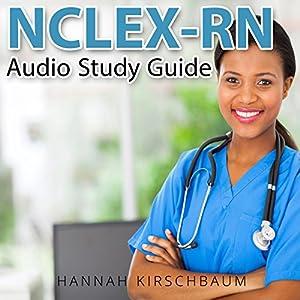 NCLEX Audio Study Guide, Part 1: Practice Questions Audiobook