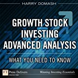 img - for Growth Stock Investing-Advanced Analysis: What You Need to Know (FT Press Delivers Winning Investing Essentials) book / textbook / text book