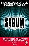 echange, troc Henri Loevenbruck, Fabrice Mazza - Serum Saison 1 - Episode 3