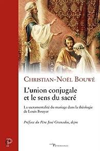 L\'union conjugale et le sens du sacré par Christien-Noël Bouwé