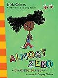 Almost Zero: A Dyamonde Daniel Book (0399251774) by Grimes, Nikki