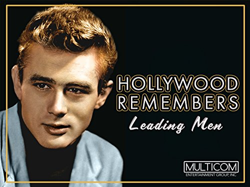 Hollywood Remembers: Leading Men