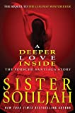 img - for By Sister Souljah - A Deeper Love Inside: The Porsche Santiaga Story (2/26/13) book / textbook / text book