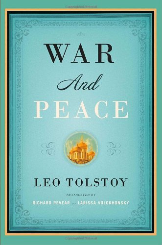 War and Peace H/C, Leo Tolstoy; Richard Pevear & Larissa Volokhonsky