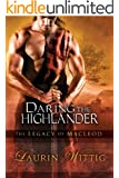 Daring the Highlander (The Legacy of MacLeod Book 2) (English Edition)