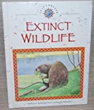 img - for Extinct Wildlife (Lost Forever) book / textbook / text book
