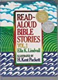 Read Aloud Bible Stories Vol. 1 ; C. S. Lewis Honor Book (Read-Aloud Bible Stories, 1)