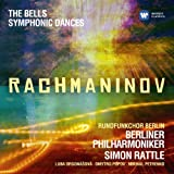 Rachmaninov: Symphonic Dances; The Bells [+digital booklet]