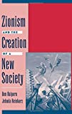img - for Zionism and the Creation of a New Society (Studies in Jewish History) book / textbook / text book