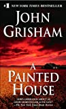 A Painted House (Turtleback School & Library Binding Edition) (0613494512) by John Grisham