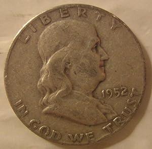 "1952 U.S. Franklin ""Silver"" Half Dollar"