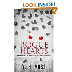 Rogue Hearts: Making Sense of the Boston Marathon Bombings