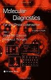 Molecular Diagnostics: For the Clinical Laboratorian