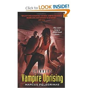 Vampire Uprising (Skinners) Marcus Pelegrimas