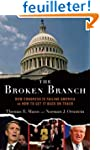 The Broken Branch: How Congress Is Fa...