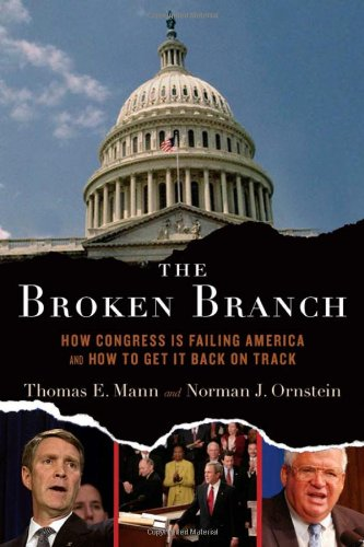 The Broken Branch: How Congress Is Failing America and...