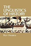The Linguistics of History (0748619305) by Harris, Roy