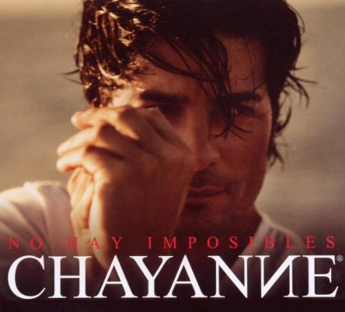 Chayanne - No Hay Imposibles - Zortam Music