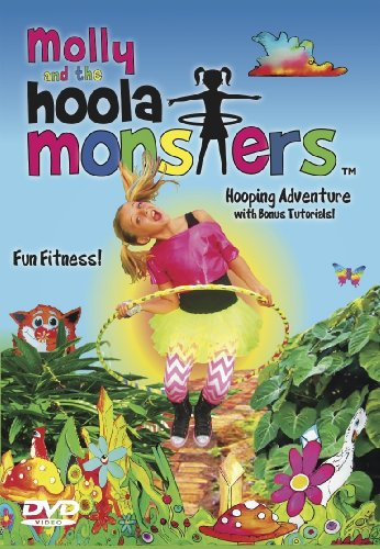 Kids Hula Hooping DVD, Childrens Hula Hoop Exercise with Molly and the Hoola Monsters Fun Fitness