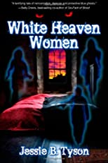 White Heaven Women