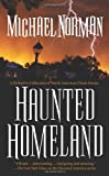Haunted Homeland: A Definitive Collection of North American Ghost Stories (Haunted America)