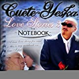 Cuete / Love Stories 2: The Notebook