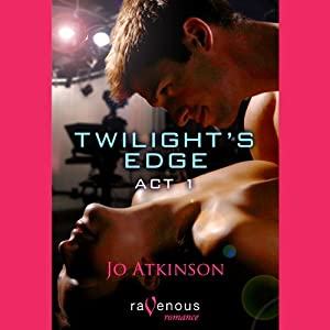 Twilight's Edge Act 1 | [Jo Atkinson]