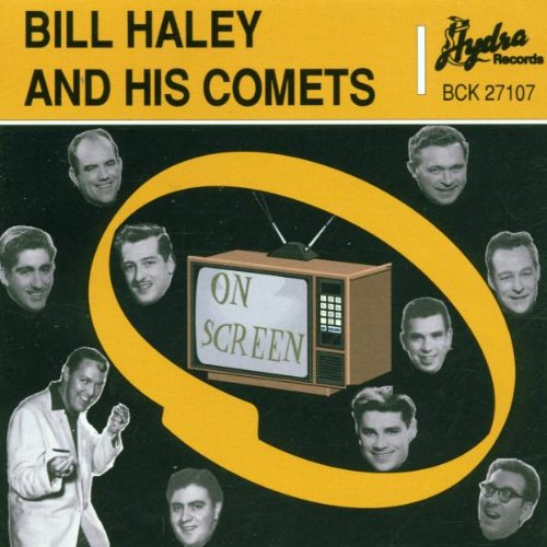 Bill Haley &Amp; His Comets - On Screen - Zortam Music