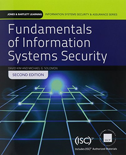 Fundamentals of Information Systems Security (Jones & Bartlett Information Systems Security & Assurance)