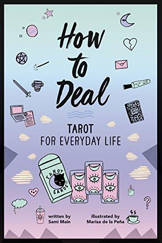 How to Deal: Tarot for Everyday Life [Main, Sami] (Tapa Blanda)