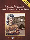 Davy Crockett: My Own Story