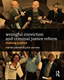 img - for Wrongful Conviction and Criminal Justice Reform: Making Justice (Criminology and Justice Studies) book / textbook / text book