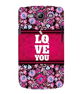 Love You Wallpaper 3D Hard Polycarbonate Designer Back Case Cover for Samsung Galaxy S3 Neo :: Samsung Galaxy S3 Neo i9300i