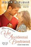 Her Accidental Boyfriend: A Secret Wishes Novel (Entangled Bliss)