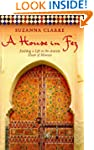A House in Fez: Building a Life in th...