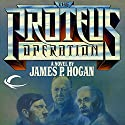 The Proteus Operation (       UNABRIDGED) by James P. Hogan Narrated by Paul Christy